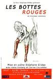 Les bottes rouges compagnie stéphane Gildas Katia Fonberg Carine Coulombel